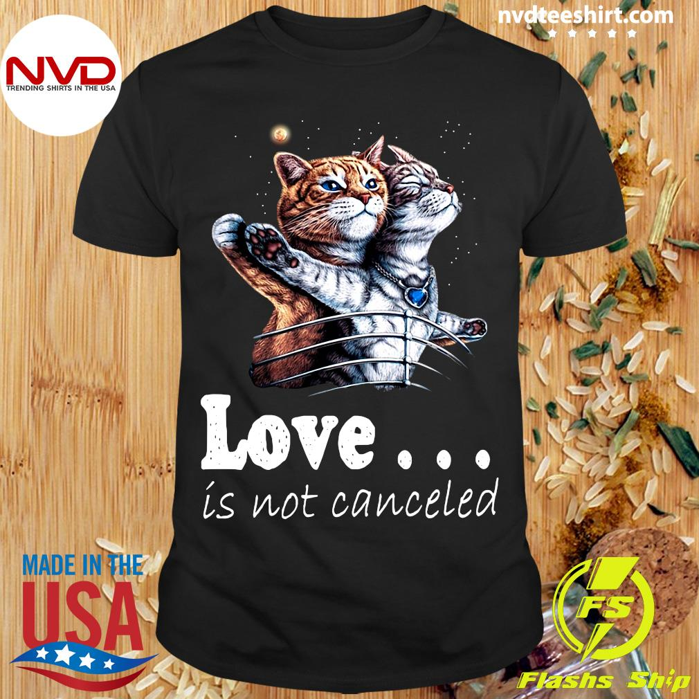 Funny Cat Love Is Not Canceled Titanic Cats T-shirt
