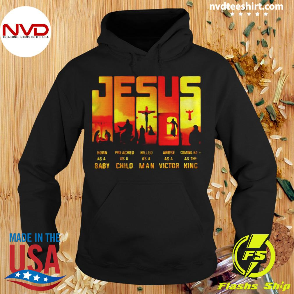 Funny Jesus True Story Baby Child Man Victor King T-s Hoodie