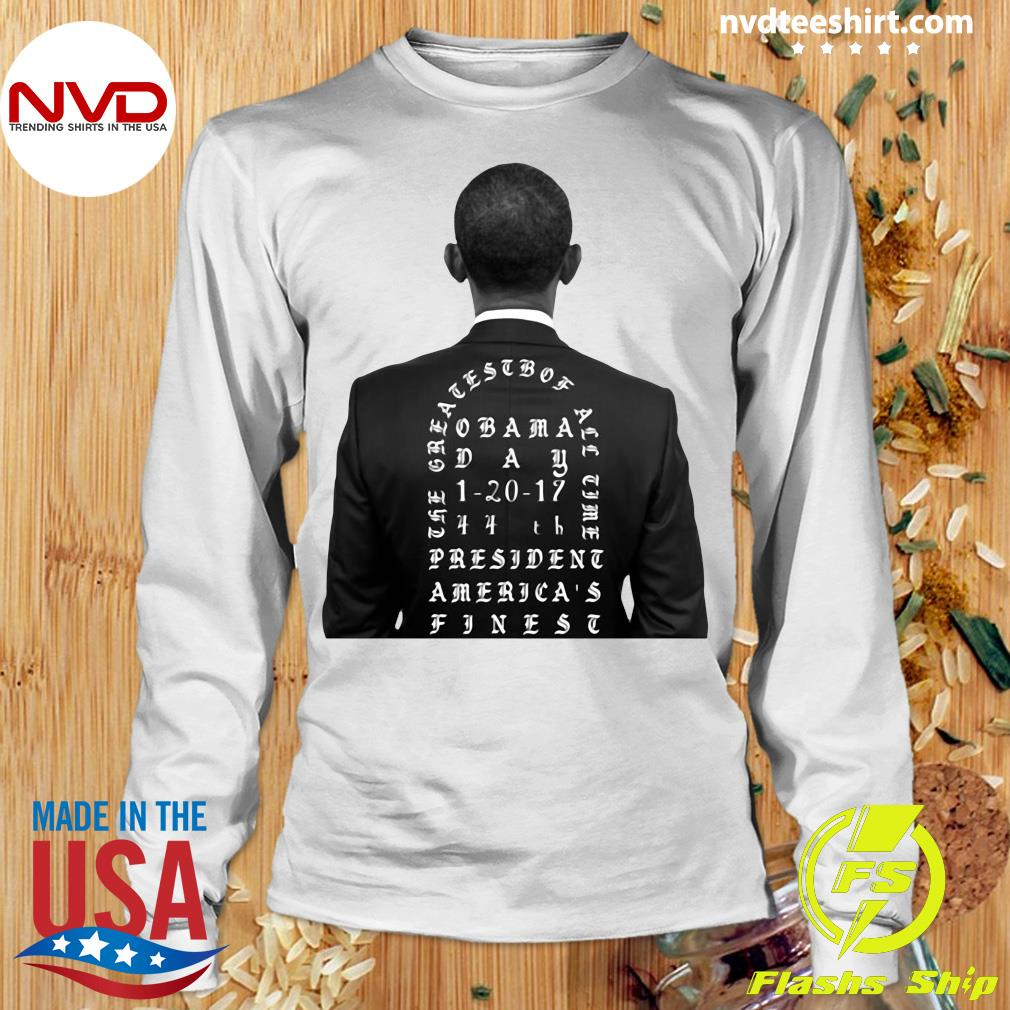 Funny Obama The Greatest Of All Time President America Finest T-s Longsleeve