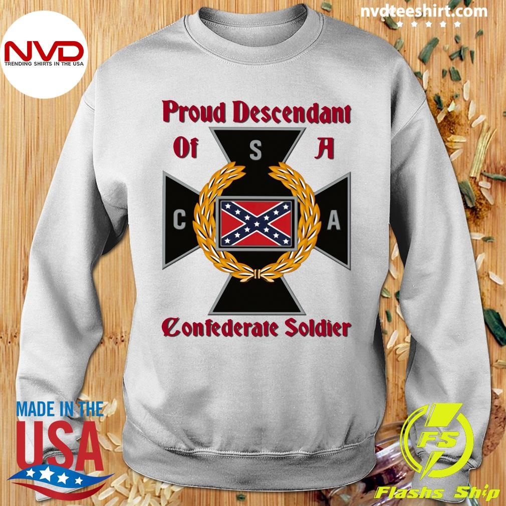 Nice CNA Proud Descendant Of A Confederate Soldier T-s Sweater