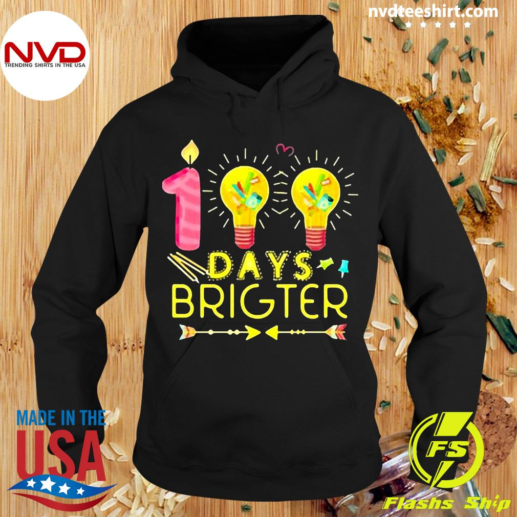 Official 100 Days Brighter T-s Hoodie