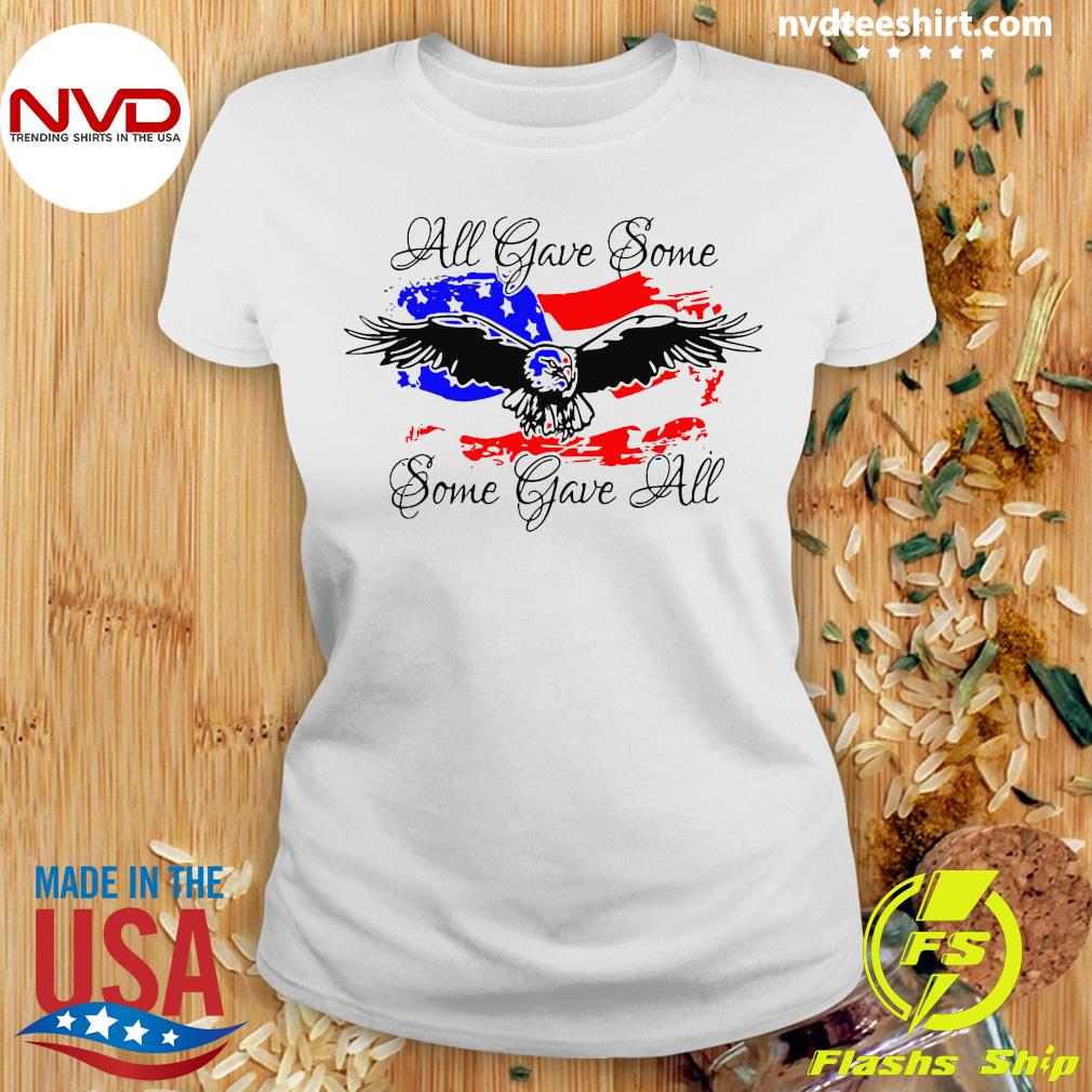 Official All Gave Some Eagle Some Gave All T-s Ladies tee