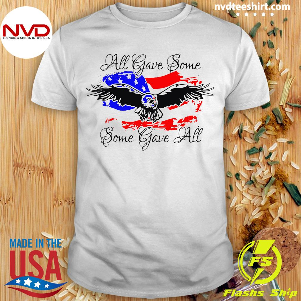 Official All Gave Some Eagle Some Gave All T-shirt