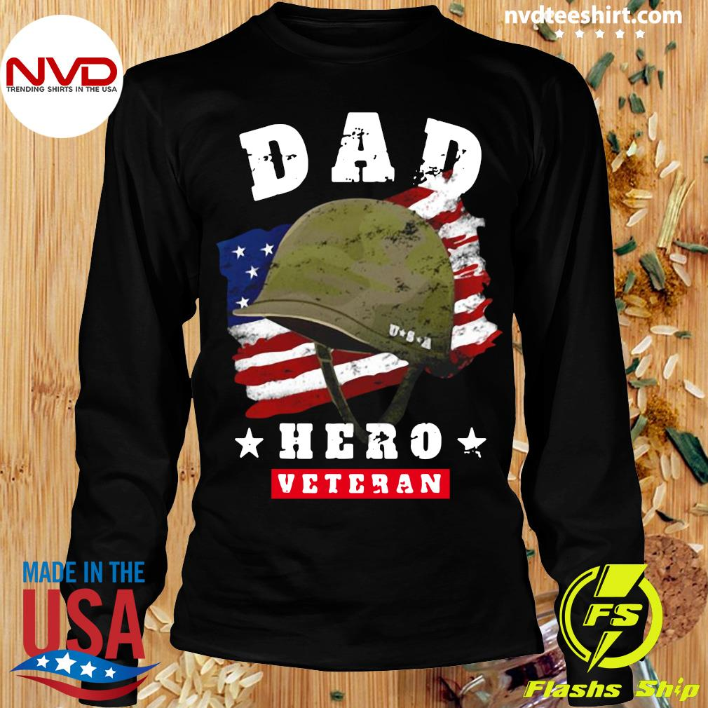 Official American Flag Dad Us Army Veteran Hero Father's Day T-s Longsleeve