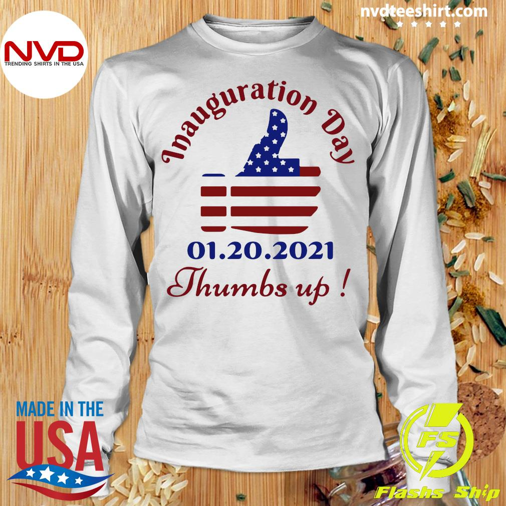Official American Flag Inauguration Day 1 20 2021 Thumbs Like Icon T-s Longsleeve