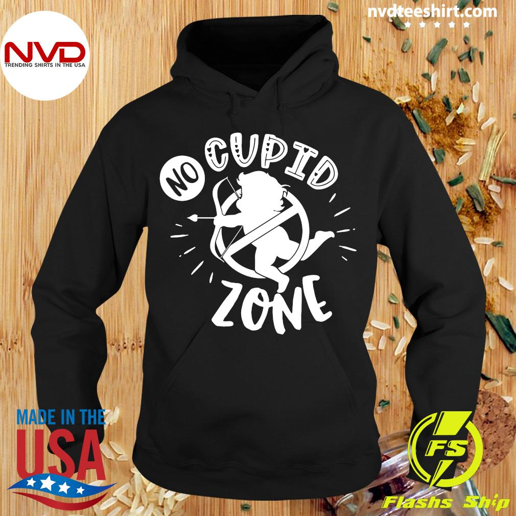 Official Anti Valentines Day No Cupid Zone T-s Hoodie