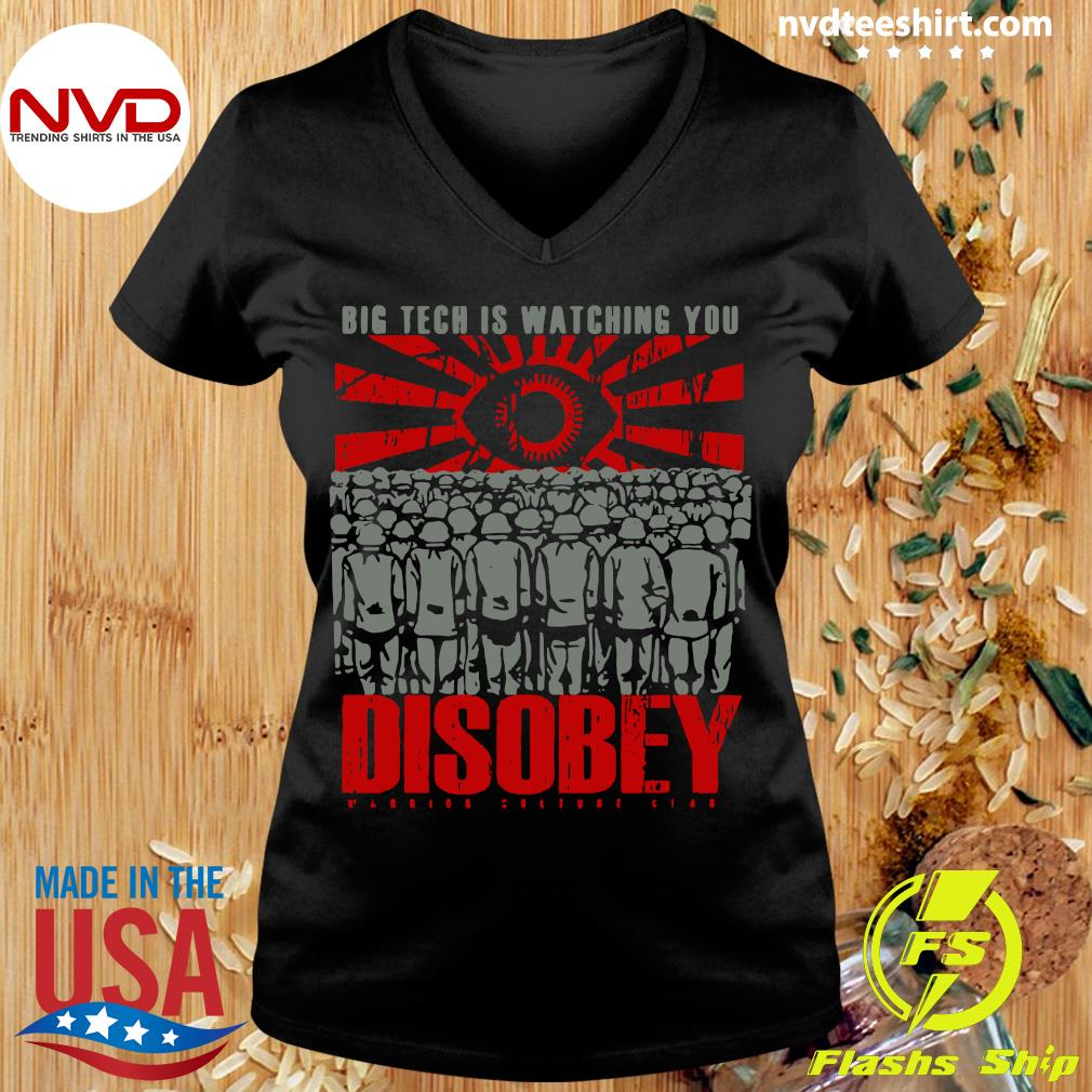 Official Big Tech Is Watching You Disobey T-s Ladies tee
