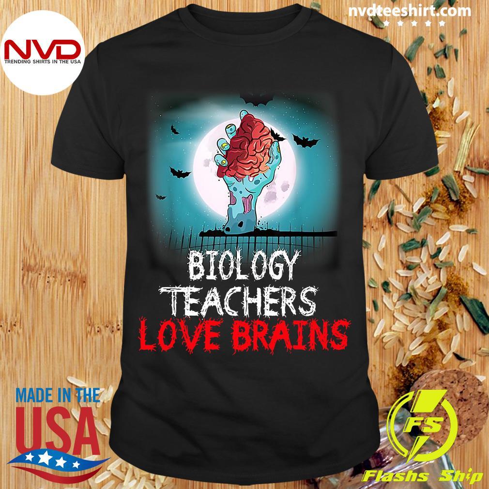 Official Biology Teachers Love Brains Novelty Halloween T-shirt