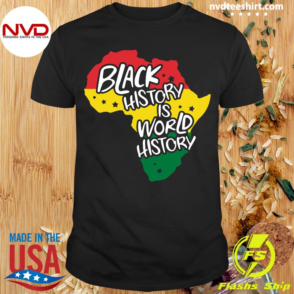 Official Black History Is World History T-shirt