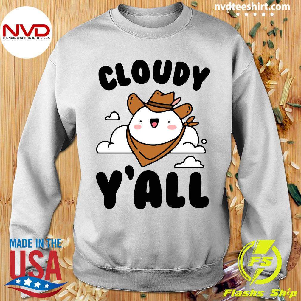 Official Cloudy Y'all T-s Sweater