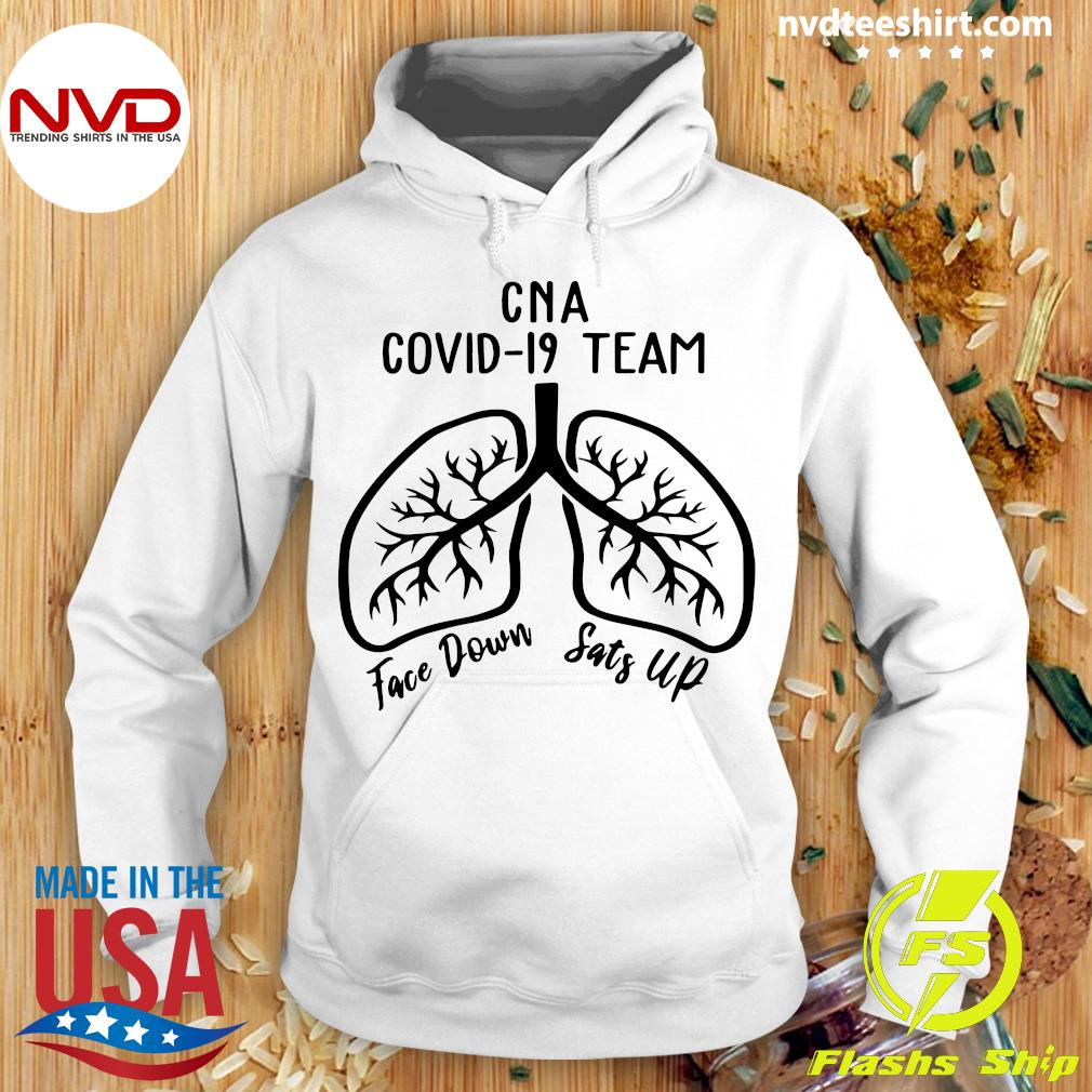 Official CNA Covid 19 Team Face Down Sats Up T-s Hoodie