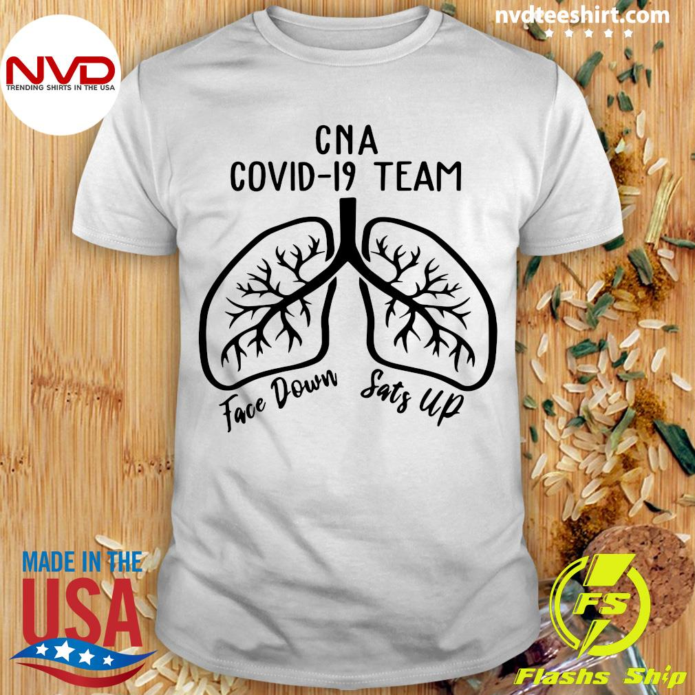 Official CNA Covid 19 Team Face Down Sats Up T-shirt