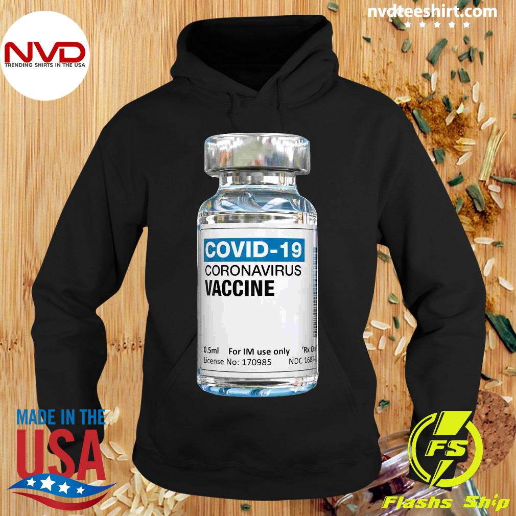 Official COVID-19 Coronavirus Vaccine Bottle T-s Hoodie