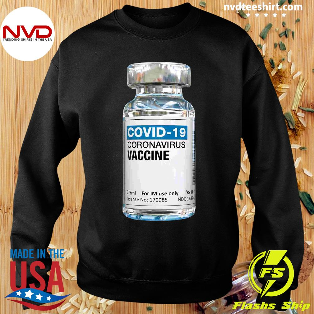 Official COVID-19 Coronavirus Vaccine Bottle T-s Sweater