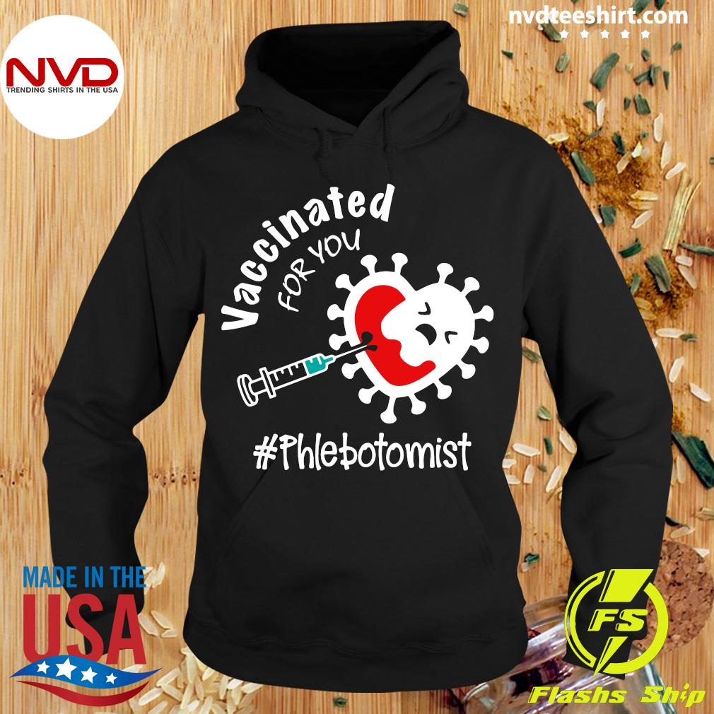 Official Covid-19 Vaccinated For You Phlebotomist T-s Hoodie