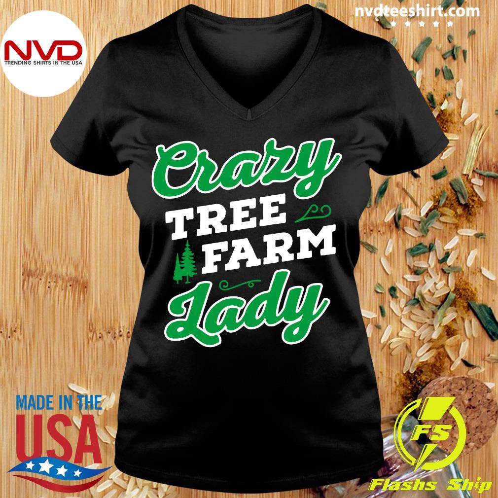 Official Crazy Tree Farm Lady Christmas Tree Merry Xmas T-s Ladies tee