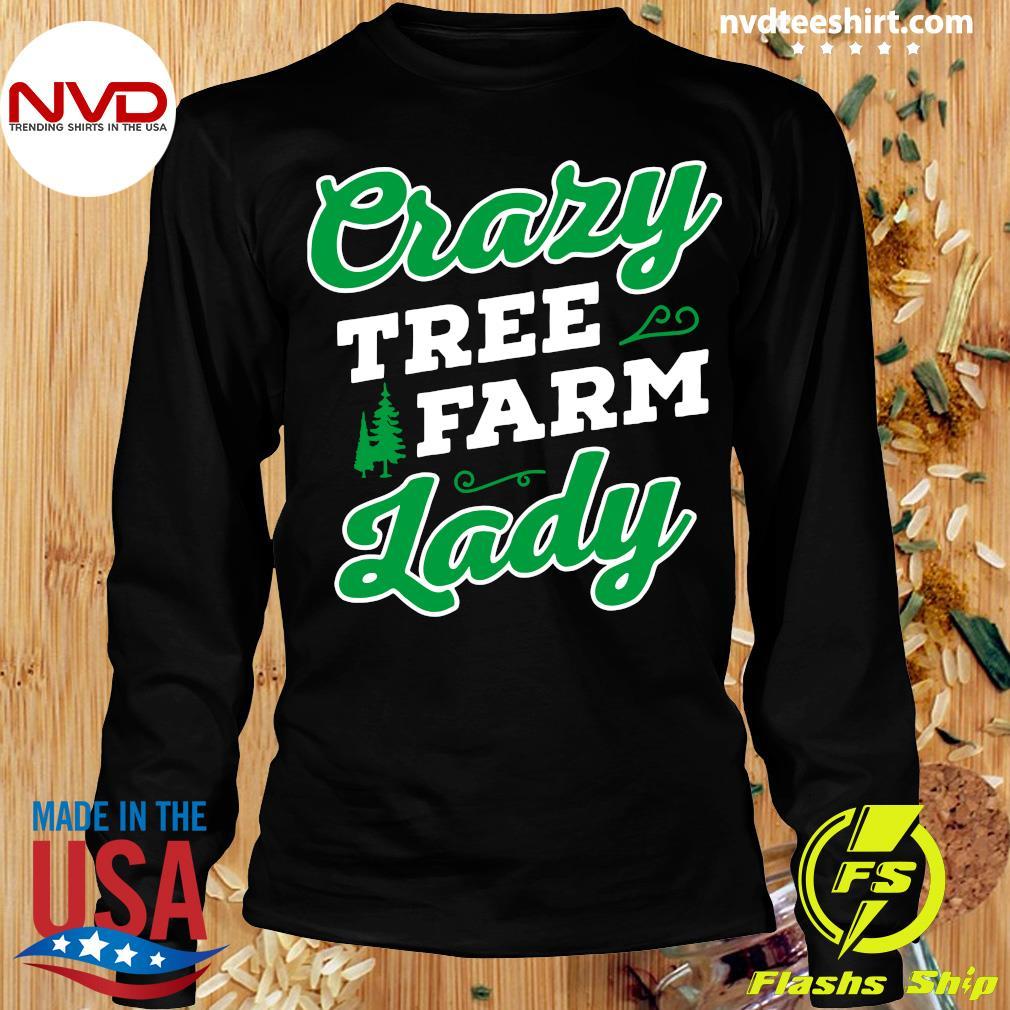 Official Crazy Tree Farm Lady Christmas Tree Merry Xmas T-s Longsleeve