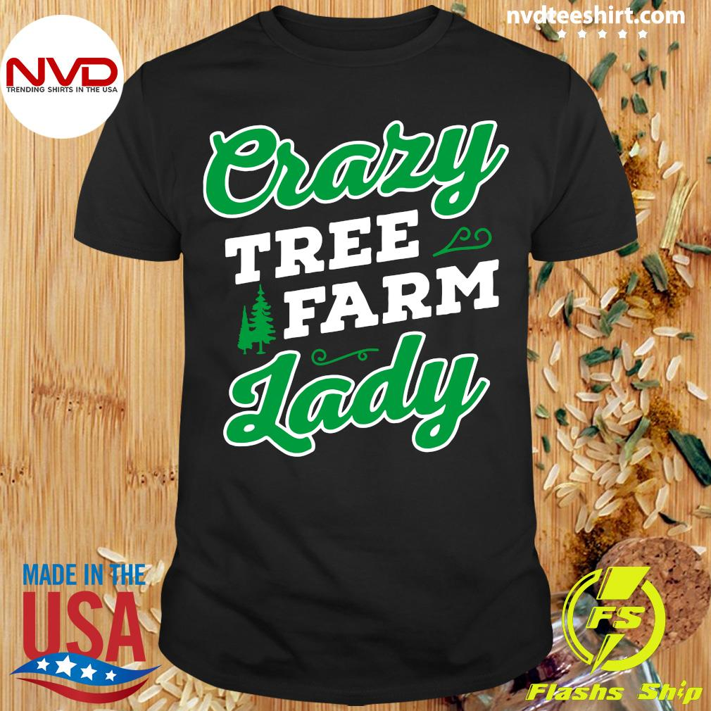 Official Crazy Tree Farm Lady Christmas Tree Merry Xmas T-shirt