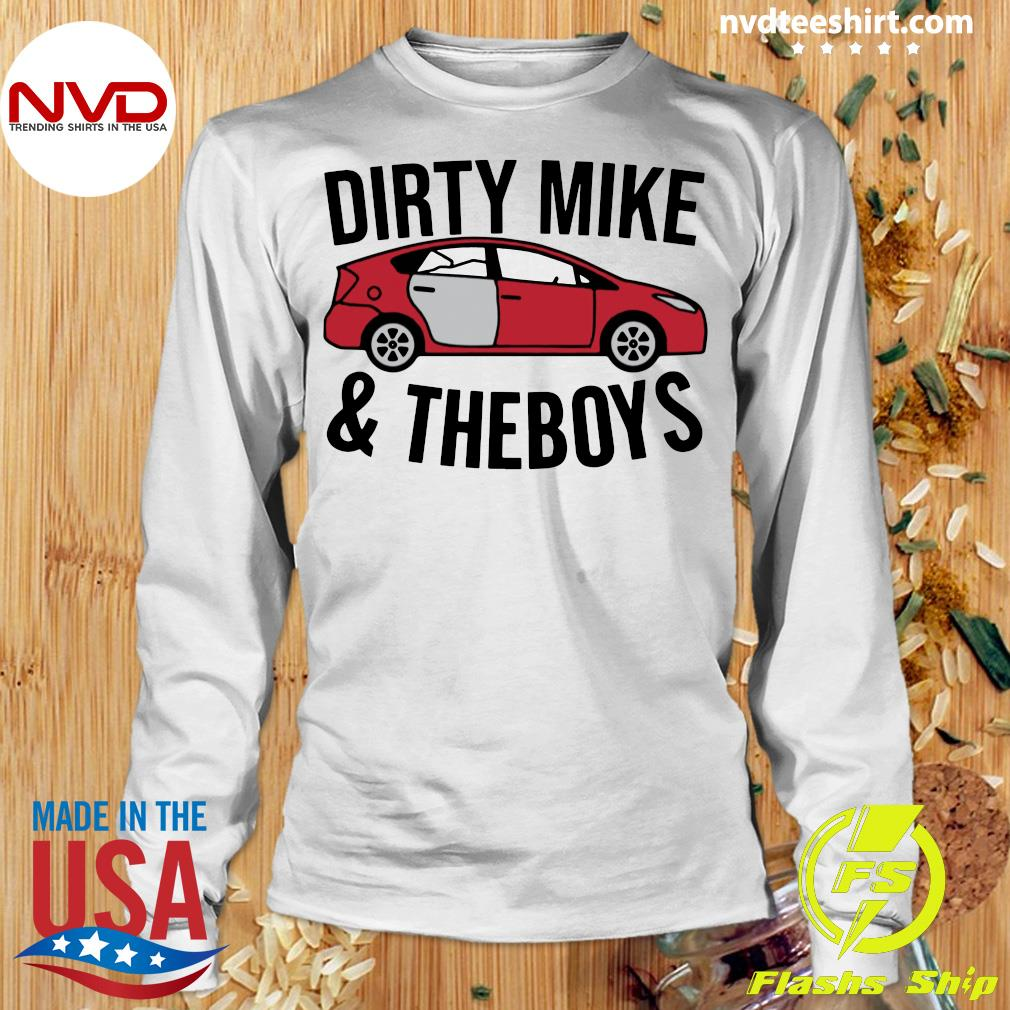 Official Dirty Mike And The Boys T-s Longsleeve