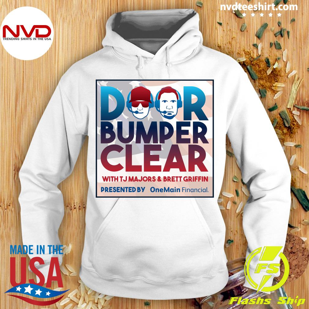 Official Door Bumper Clear With TJ Majors And Brett Griffin T-s Hoodie