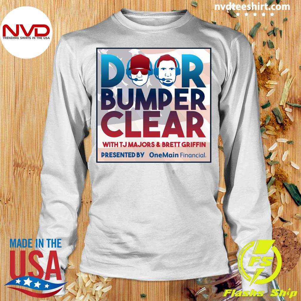 Official Door Bumper Clear With TJ Majors And Brett Griffin T-s Longsleeve