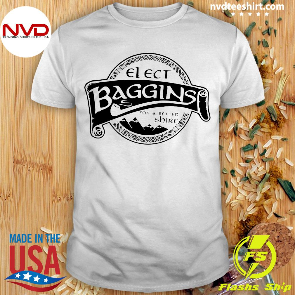 Official Elect Baggins For A Better Shire T-shirt
