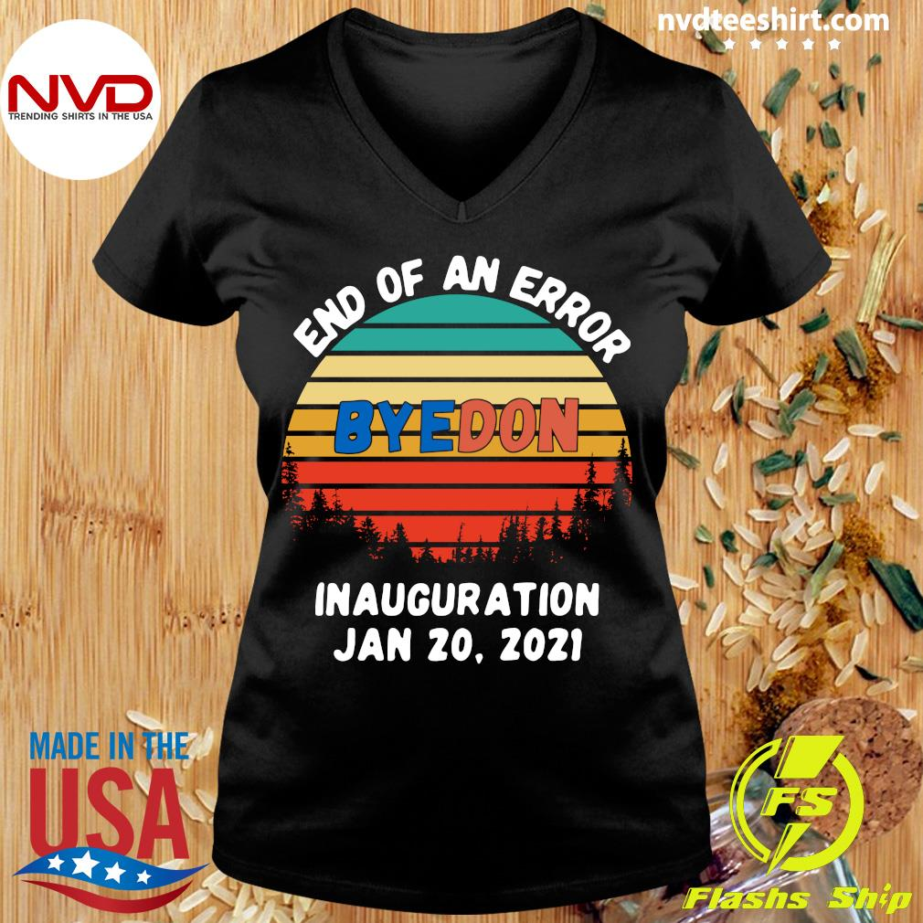 Official End Of An Error Byedon Inauguration Jan 20 2021 Vintage T-s Ladies tee