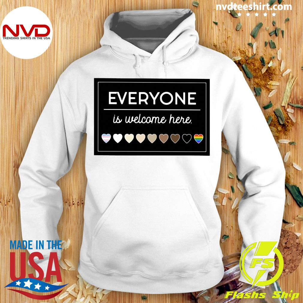 Official Everyone Is Welcome Here LGBT T-s Hoodie