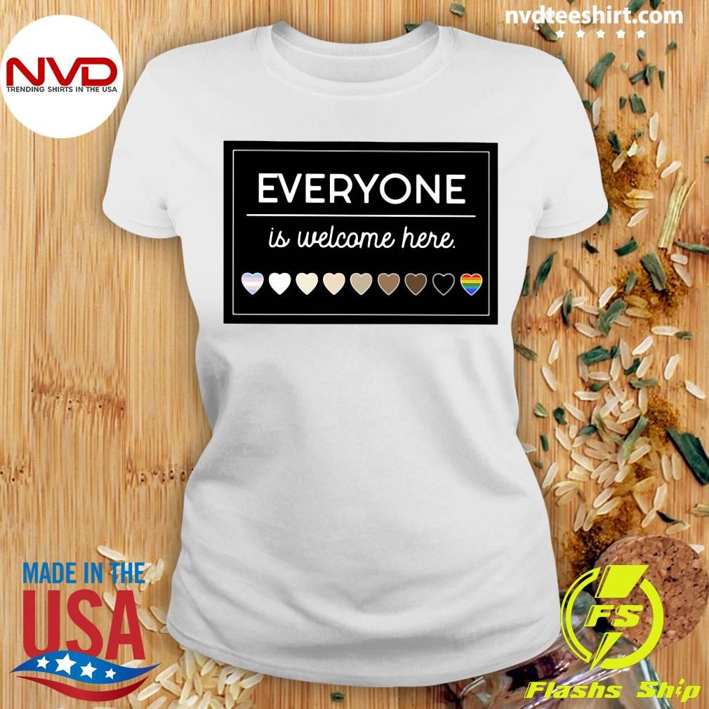 Official Everyone Is Welcome Here LGBT T-s Ladies tee