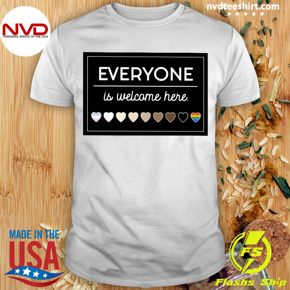Official Everyone Is Welcome Here LGBT T-shirt