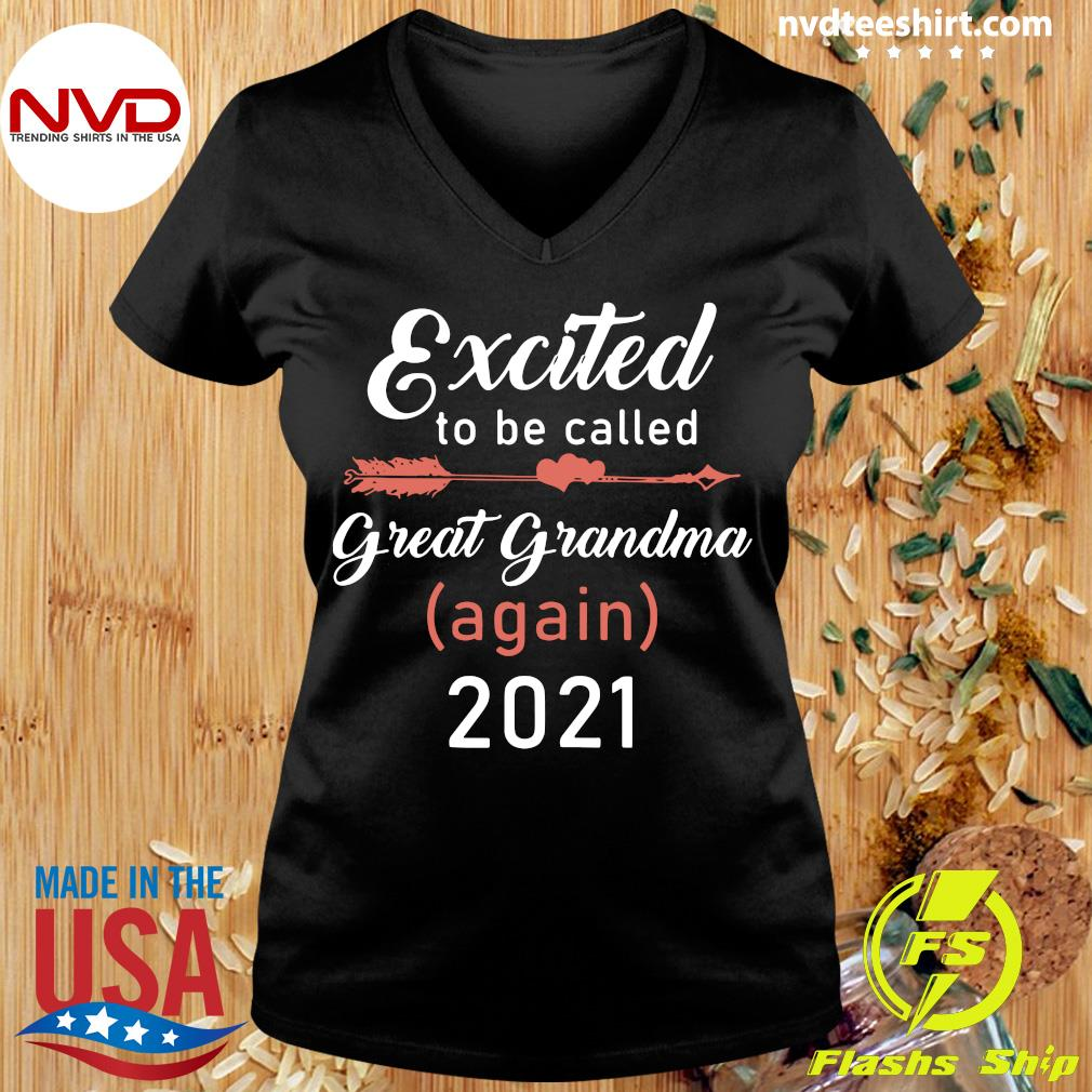 Official Excited To Be Called Great Grandma Again 2021 T-s Ladies tee