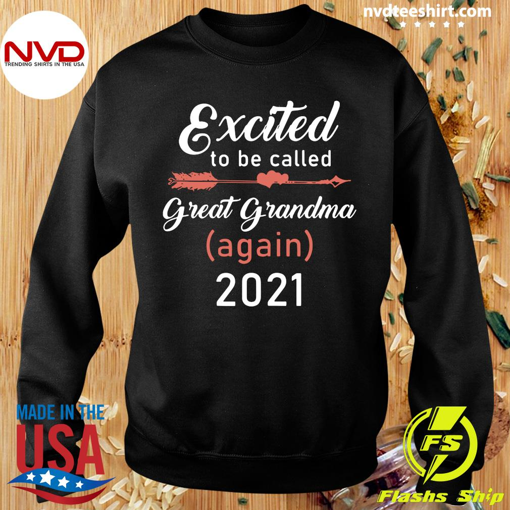 Official Excited To Be Called Great Grandma Again 2021 T-s Sweater