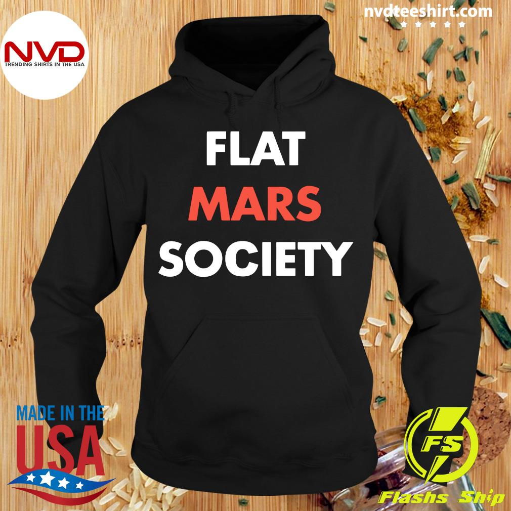 Official Flat Mars Society T-s Hoodie
