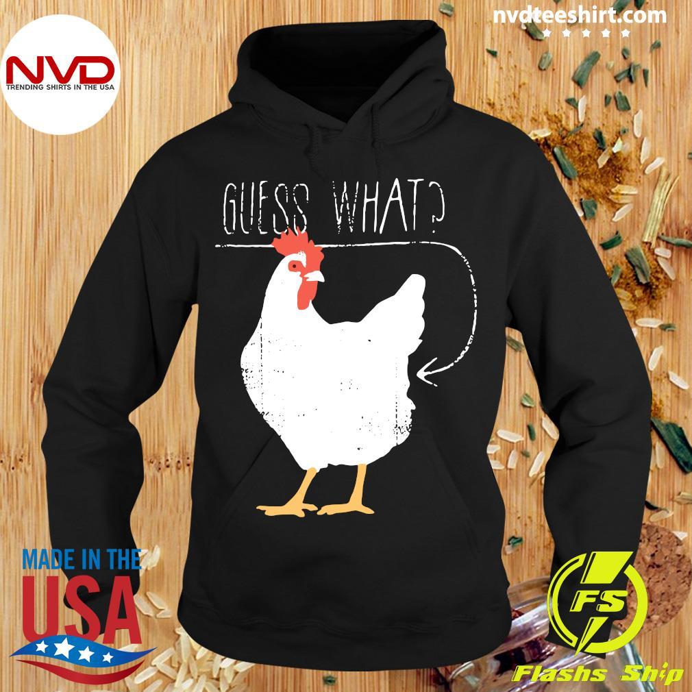 Official Haircloud Women Guess What Chicken Butt T-s Hoodie