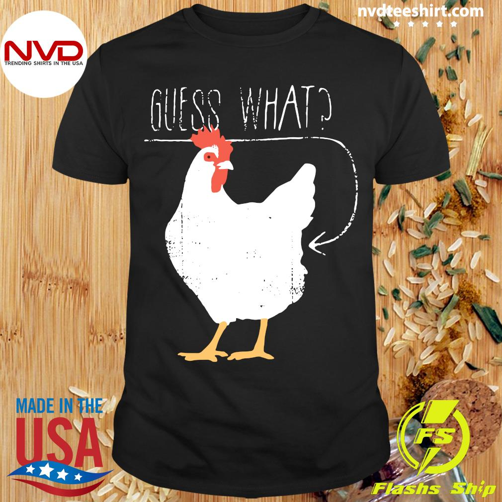Official Haircloud Women Guess What Chicken Butt T-shirt