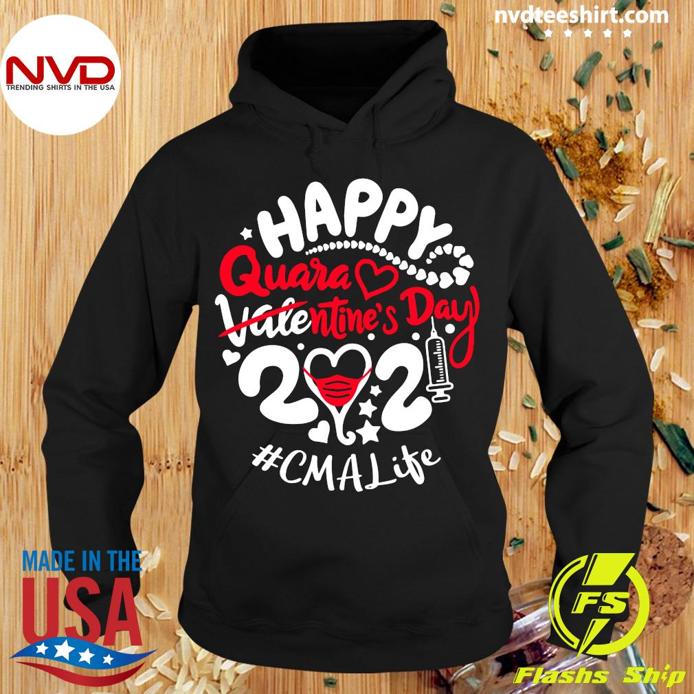Official Happy Quarantined Valentine's Day 2021 CMA Life T-s Hoodie