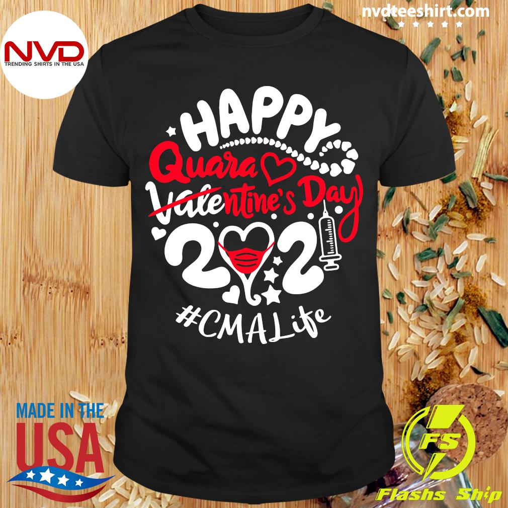 Official Happy Quarantined Valentine's Day 2021 CMA Life T-shirt