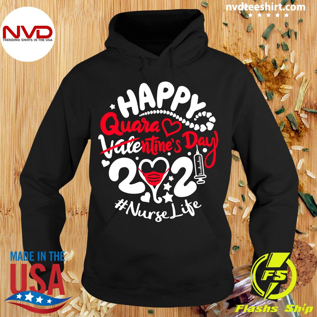 Official Happy Quarantined Valentine's Day 2021 Nurse Life T-s Hoodie