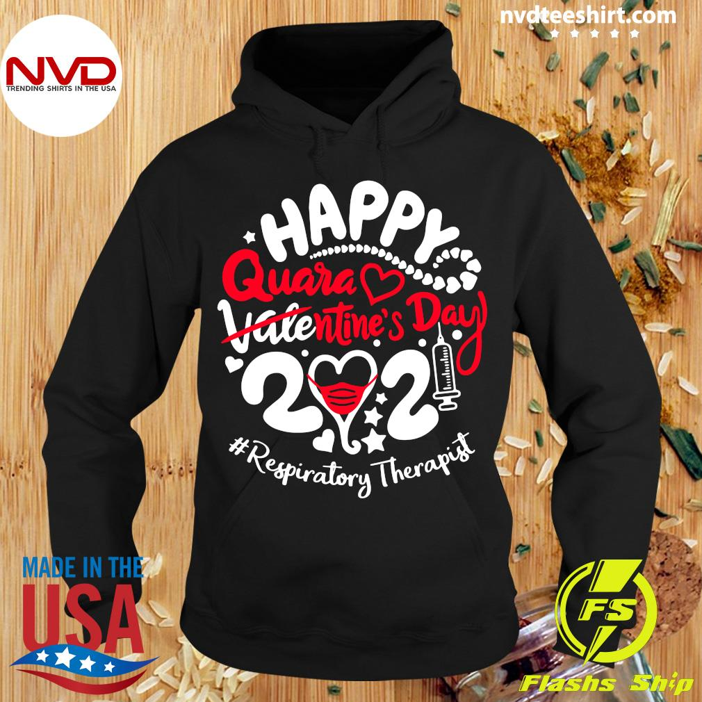 Official Happy Quarantined Valentine's Day 2021 Respiratory Therapist T-s Hoodie