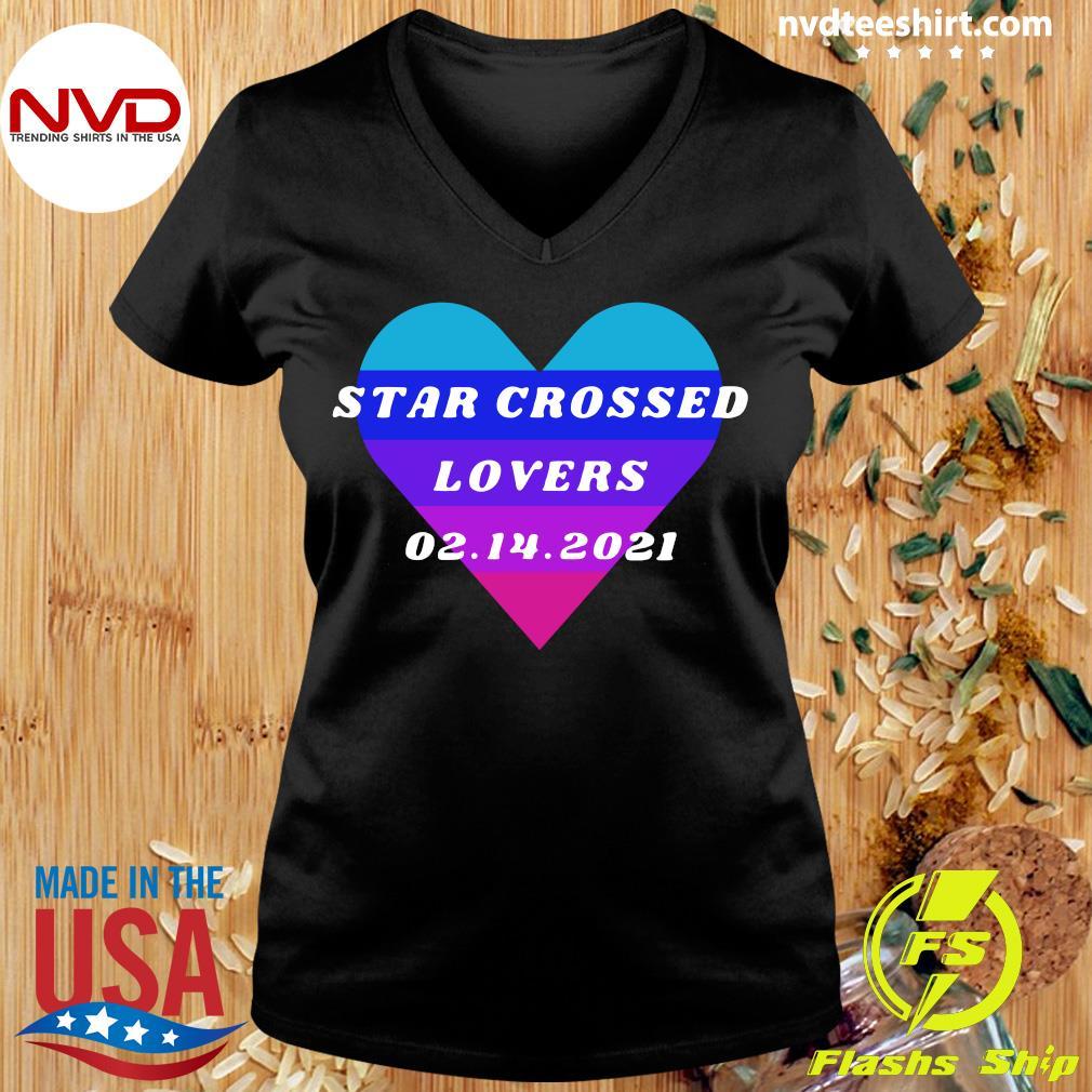 Official Heart Star Crossed Lovers 02.14.2021 T-s Ladies tee