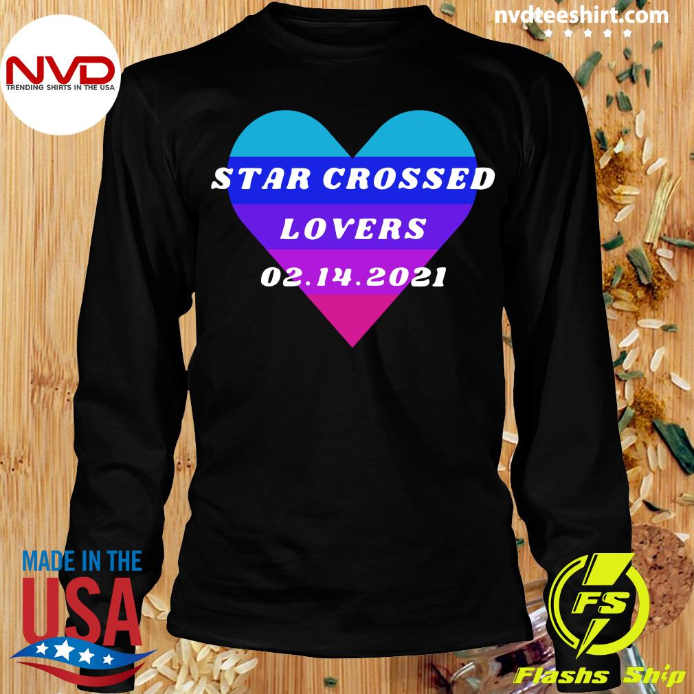 Official Heart Star Crossed Lovers 02.14.2021 T-s Longsleeve
