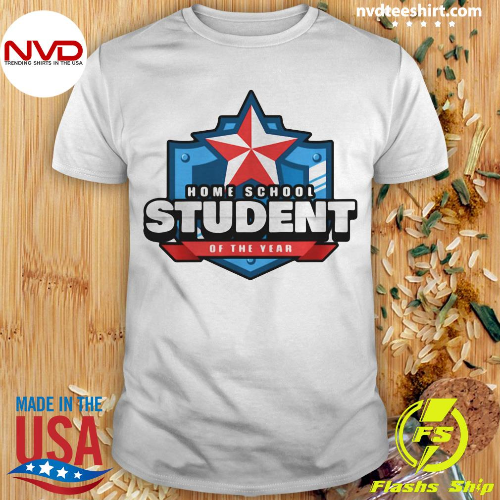 Official Home School Student Of The Year Online Learning T-shirt