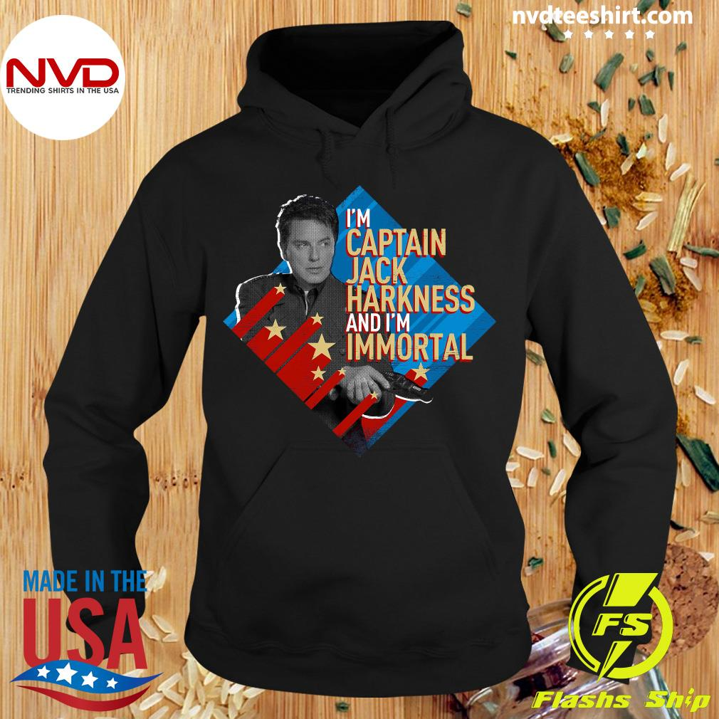Official I'm Captain Jack Harkness And I'm Immortal T-s Hoodie