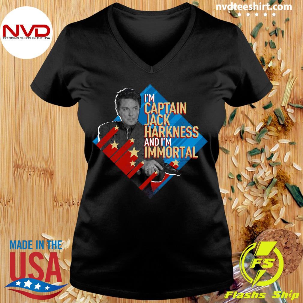 Official I'm Captain Jack Harkness And I'm Immortal T-s Ladies tee