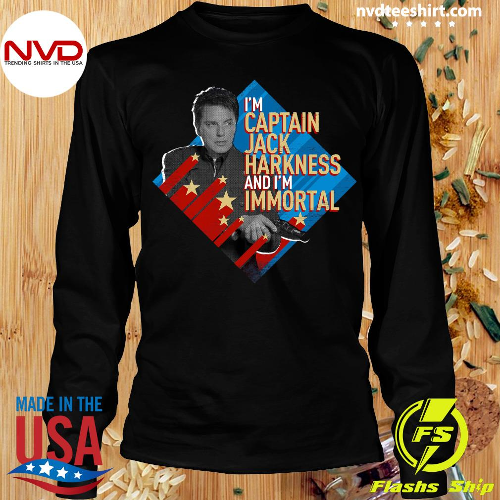 Official I'm Captain Jack Harkness And I'm Immortal T-s Longsleeve
