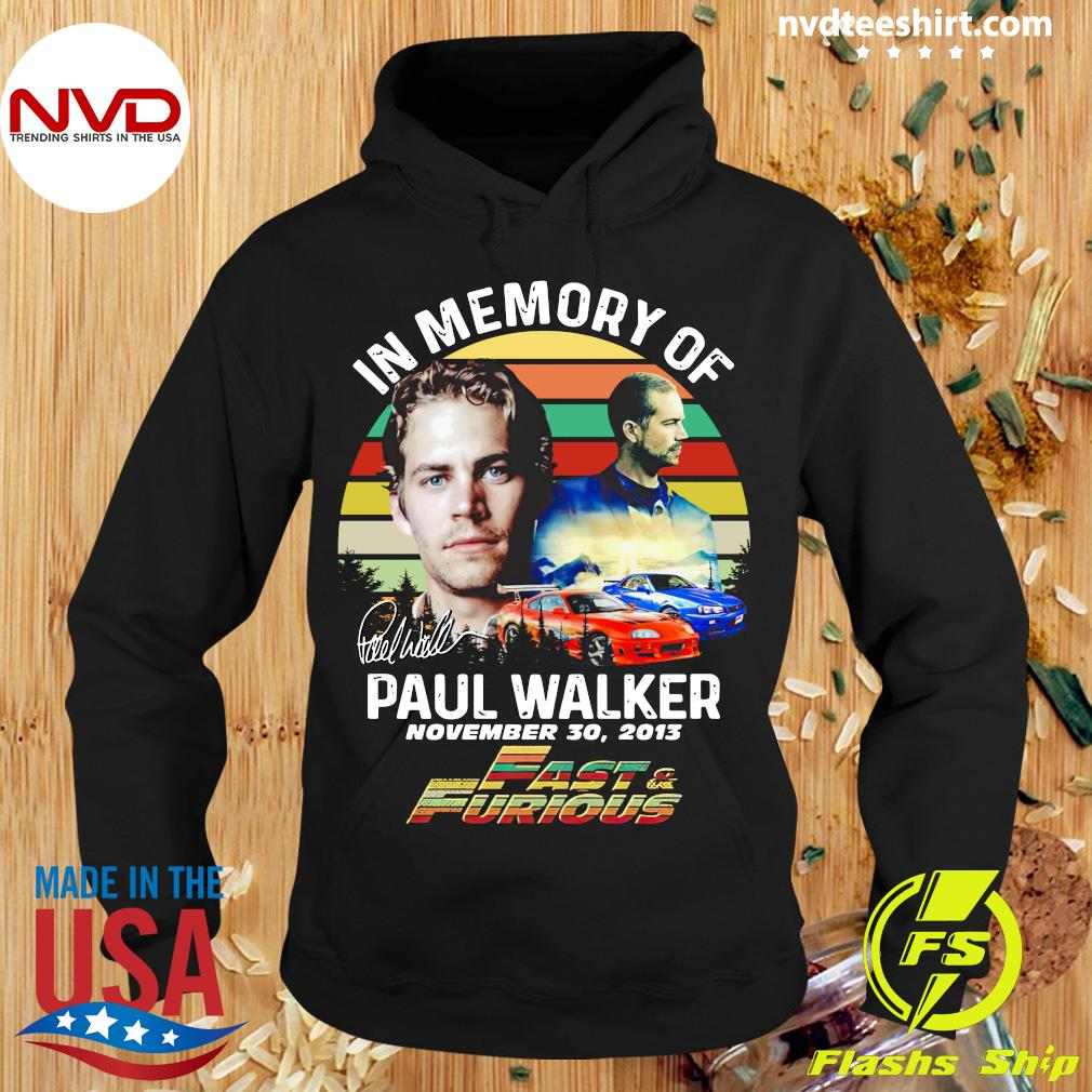 Official In Memory Of Paul Walker Fast And Furious Signature Vintage Retro T-s Hoodie