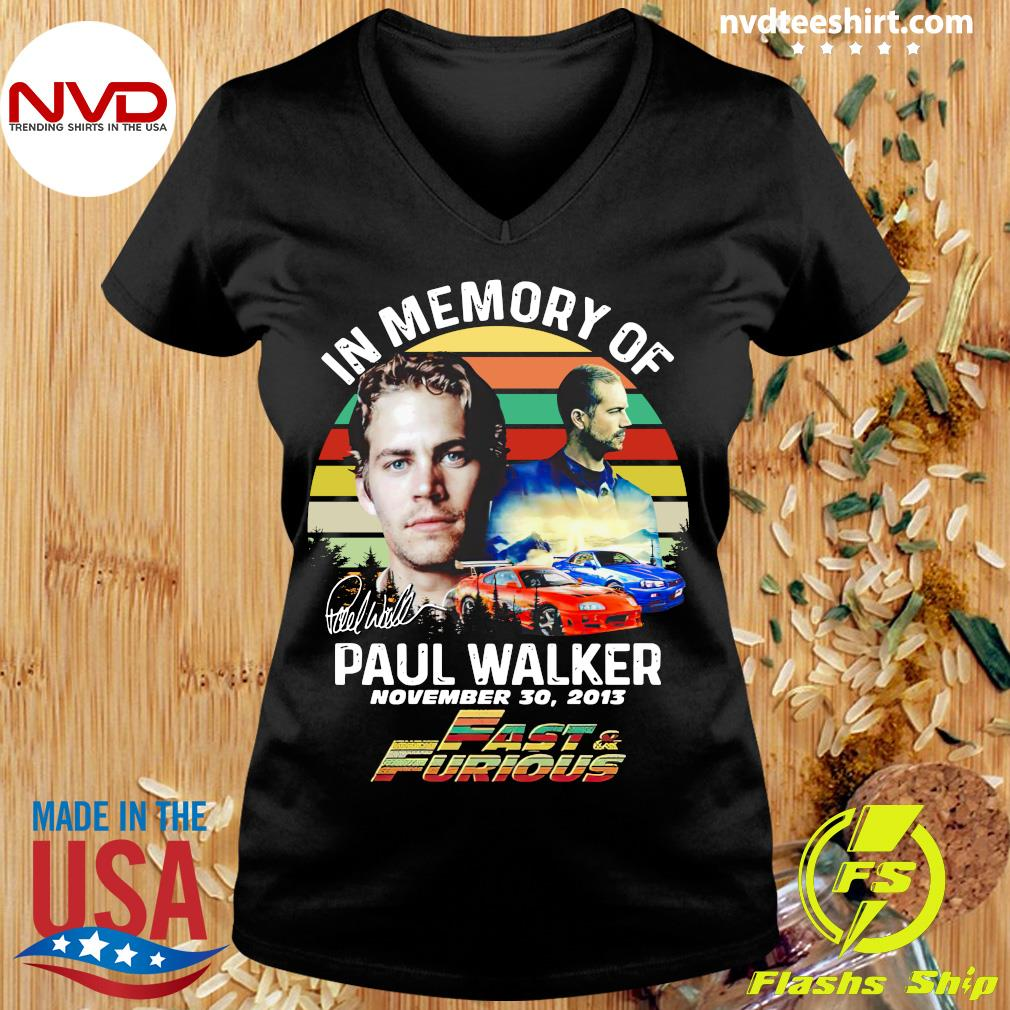 Official In Memory Of Paul Walker Fast And Furious Signature Vintage Retro T-s Ladies tee