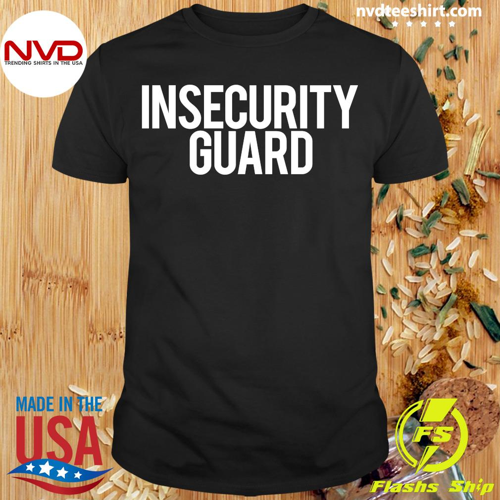 Official Insecurity Guard T-shirt