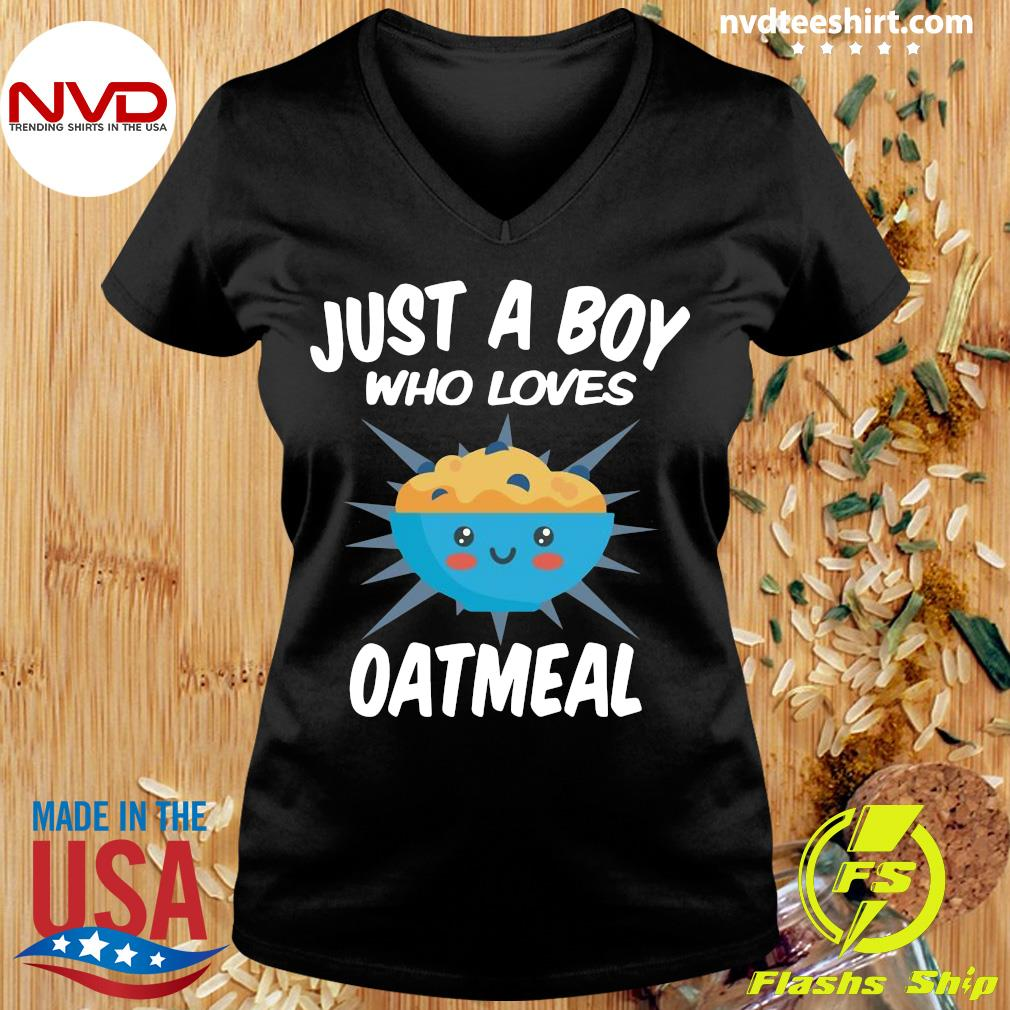 Official Just A Boy Who Loves Oatmeal T-s Ladies tee