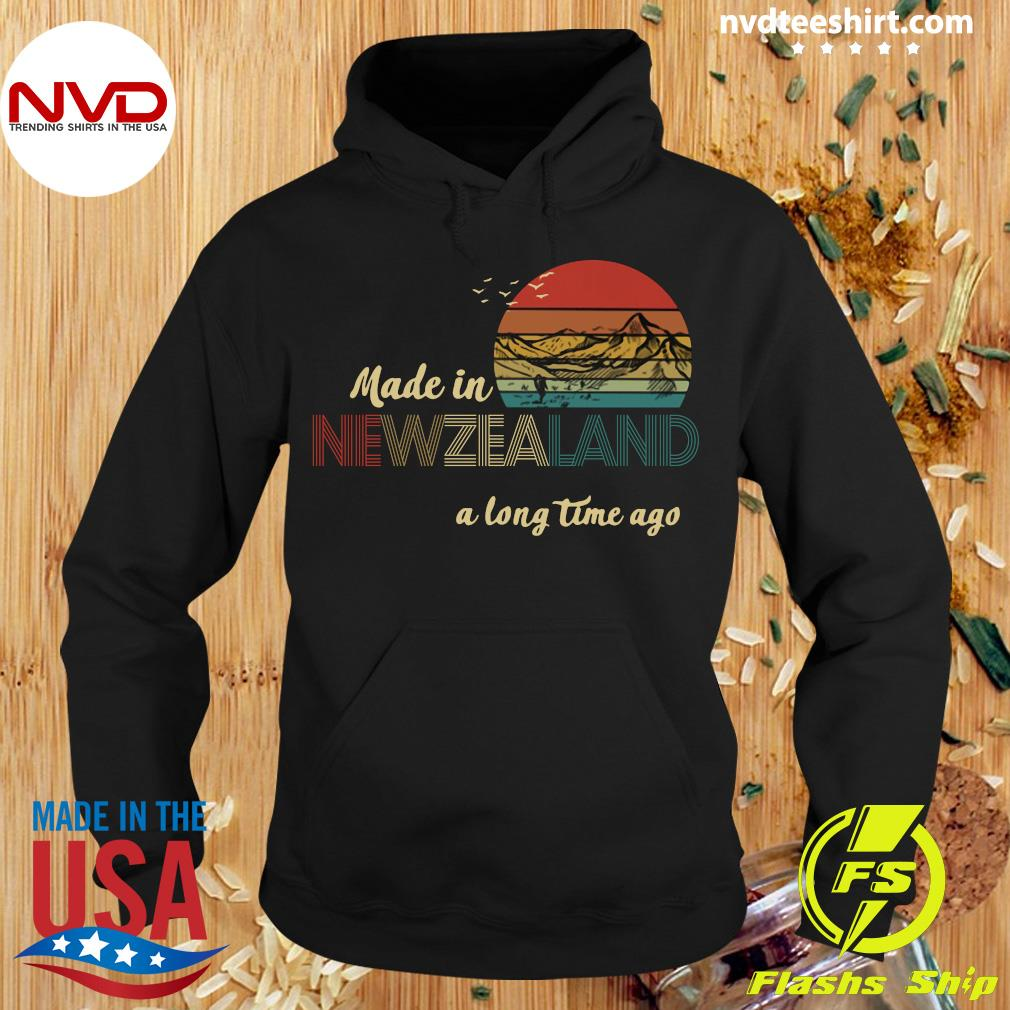 Official Made In New Zealand A Long Time Ago Vintage T-s Hoodie